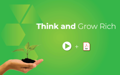 Think And Grow Rich – Apply The Mindset To Grow Rich